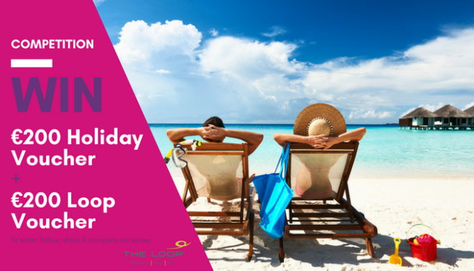 WIN a €200 Holiday Voucher + a €200 Voucher for The Loop Duty Free