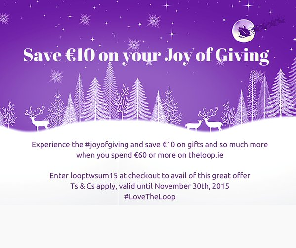 SAVE: €10 off your gift shopping at The Loop Dublin