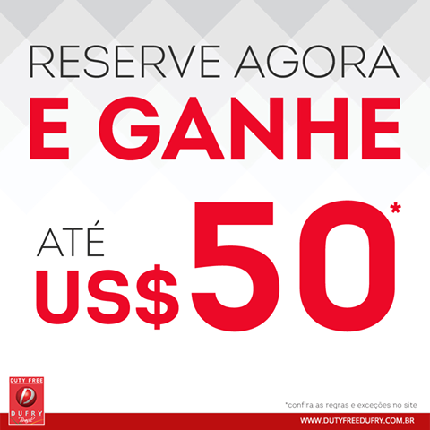 SAVE: From $20-$50 off when you pre-order at Duty Free Dufry Brasil