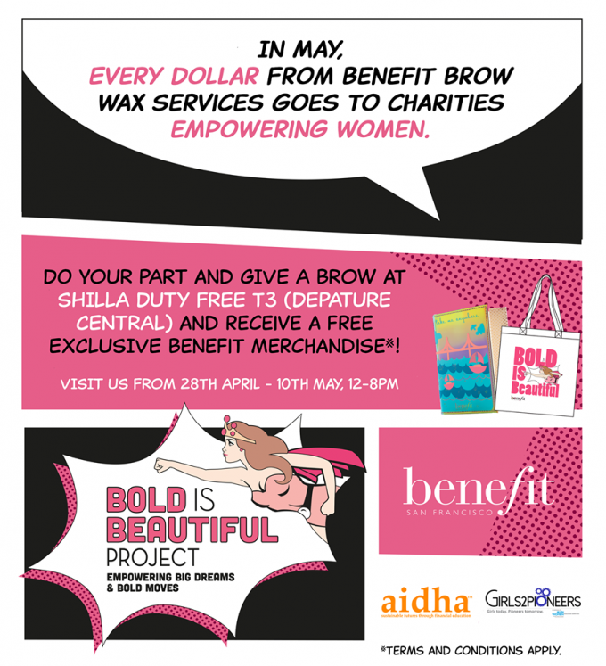 BOLD IS BEAUTIFUL with Benefit & Shilla at Singapore Changi