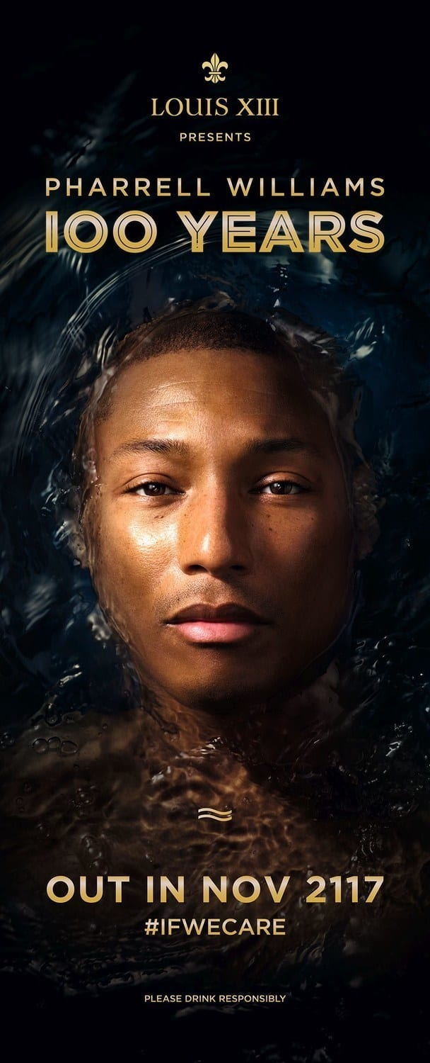 LOUIS XIII 100 Years, a new song by Pharrell Williams to be released in 2117 only #Ifwecare