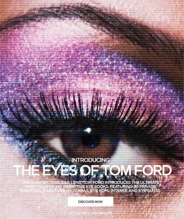 Have you seen the Eyes of Tom Ford?