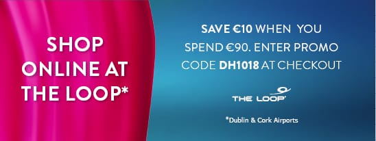 SAVE: €10 off [with code] at The Loop Duty Free at Dublin and Cork airports Copy