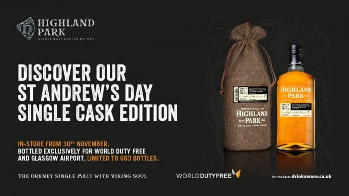 Highland Park to release St Andrew's Day Single Cask Limited Edition with World Duty Free