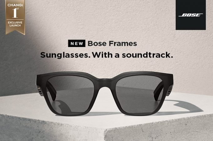 Sunglasses with a Soundtrack: Bose Frames launch exclusively at Singapore Changi Airport